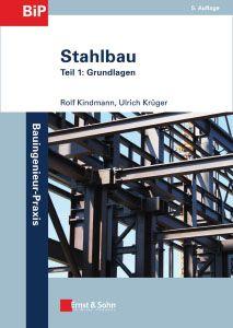 Stahlbau - Teil 1: Grundlagen
