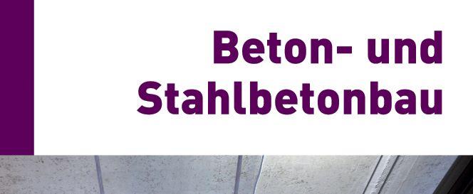 Beton- und Stahlbetonbau