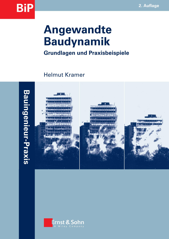 Angewandte Baudynamik Grundlagen und Praxisbeispiele