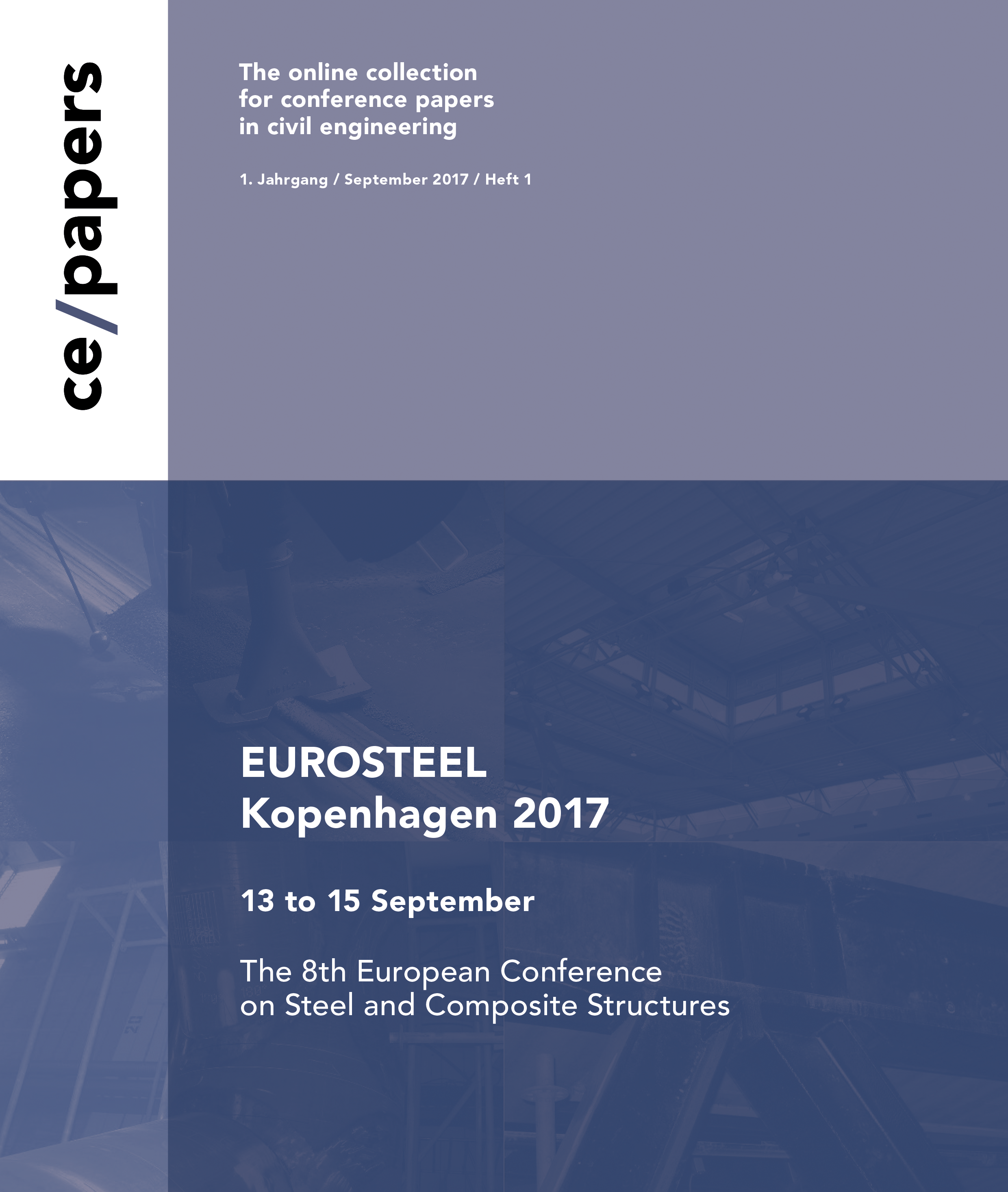 ce/papers will be the conference journal of the Eurosteel 2017