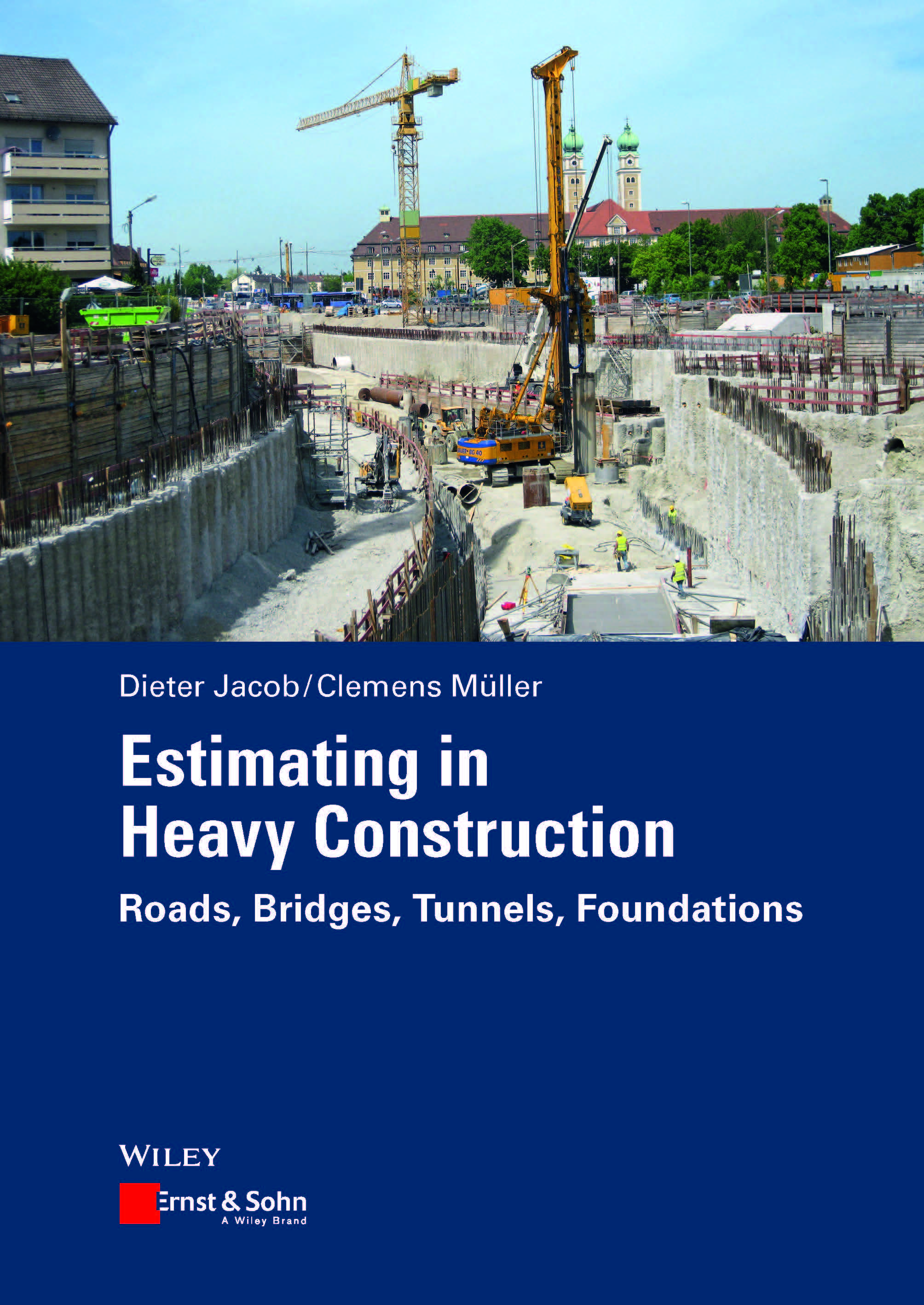 Brand new: Estimating in Heavy Construction