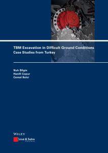 Cover_3150_TBM Excavation in Difficult Ground Conditions_Nuh Bilgin