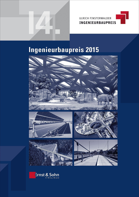 Sonderpublikation zum 14. Ingenieurbaupreis 2015