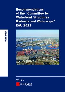 Recommendations of the Committee for Waterfront Structures Harbours and Waterways
