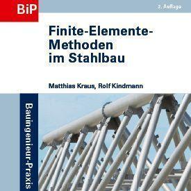 Finite-Elemente-Methoden im Stahlbau