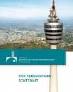 Fernsehturm Stuttgart - a worldwide revolution in tower construction