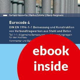 Eurocode 4 - DIN EN 1994-1-1 Bemessung und Konstruktion von Verbundtragwerken aus Stahl und Beton.
