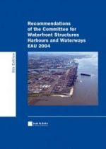 Recommendations of the Committee for Waterfront Structures - Harbours and Waterways (EAU 2004)