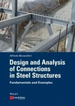 Design and Analysis of Connections in Steel Structures