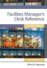 Facilities Manager's Desk Reference