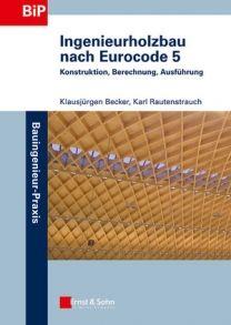 holzbau grundlagen und bemessung nach ec 5