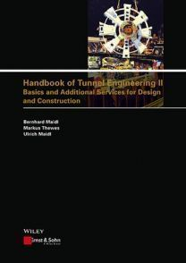 Handbook of Tunnel Engineering II