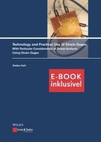 Technology and Practical Use of Strain Gages