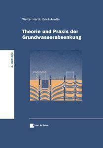 Theorie und Praxis der Grundwasserabsenkung
