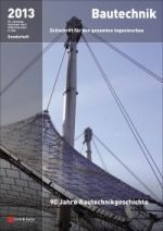 90 Jahre Bautechnikgeschichte (2013) (90 years of Structural Engineering history)