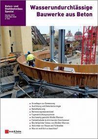 Wasserundurchlässige Bauwerke aus Beton 2014 (Waterproof Concrete Structures 2014)