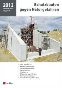 Schutzbauten gegen Naturgefahren 2013