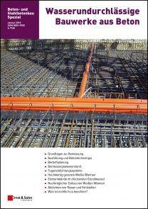 Wasserundurchlässige Bauwerke aus Beton 2018 - 2. überarbeitete und erweiterte Auflage