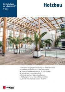 Holzbau Bautechnik Sonderheft 1/2021