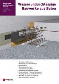 Wasserundurchlässige Bauwerke aus Beton - 2. überarbeitete und erweiterte Auflage