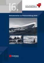 Dokumentation zum 16. Ingenieurbau-Preis 2019