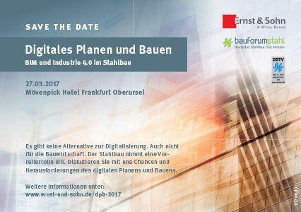 Digitales Planen und Bauen -  BIM und Industrie 4.0 im Stahlbau